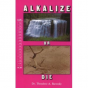 """""""Alkalize or Die"""" by Dr. Theodore A. Baroody Review"""